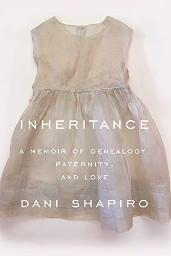 Inheritance Dani Shapiro